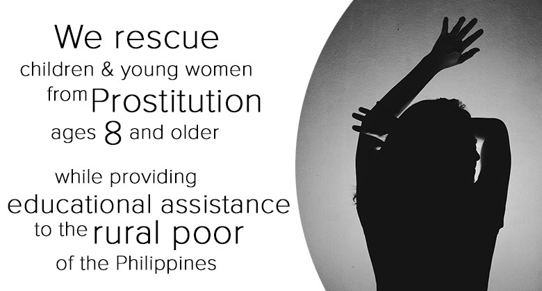 We Rescue children & young women from prostitution.